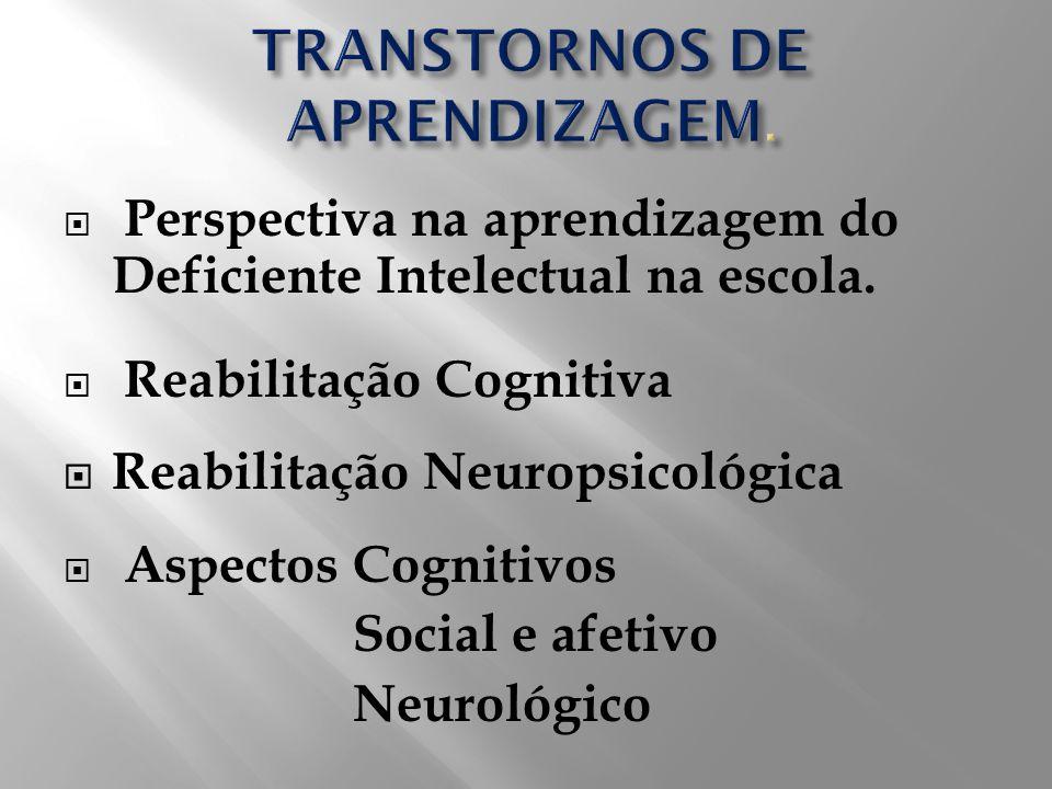 TRANSTORNOS DE APRENDIZAGEM.