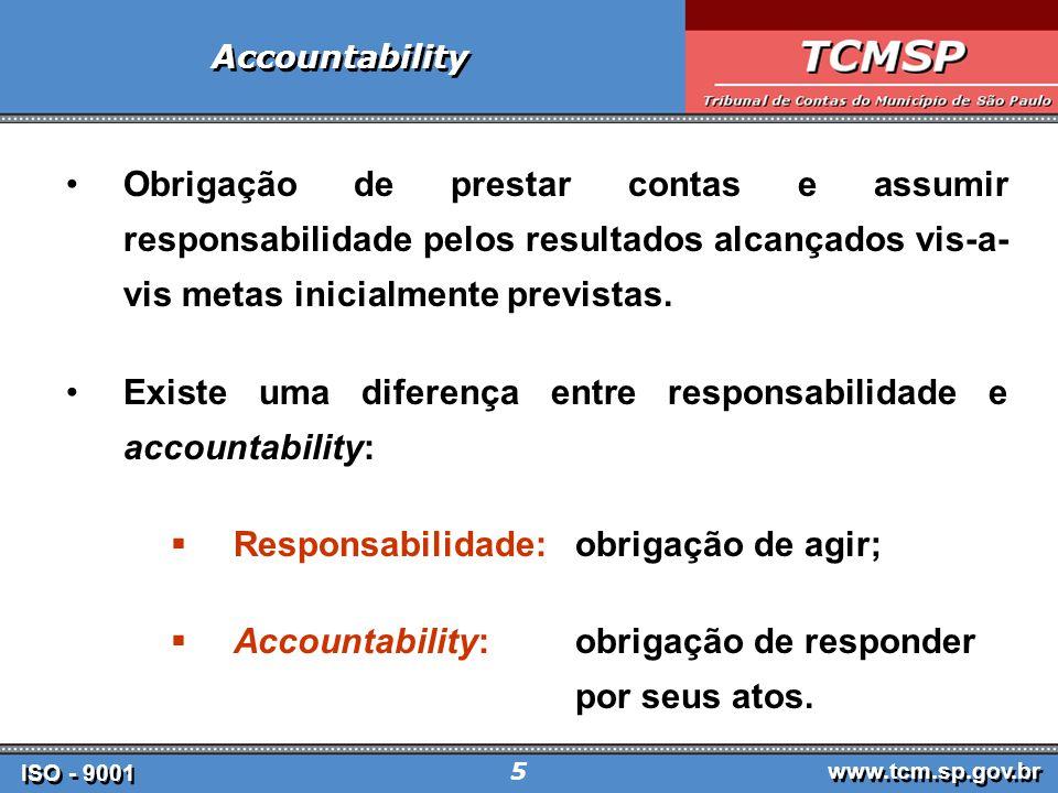 Existe uma diferença entre responsabilidade e accountability: