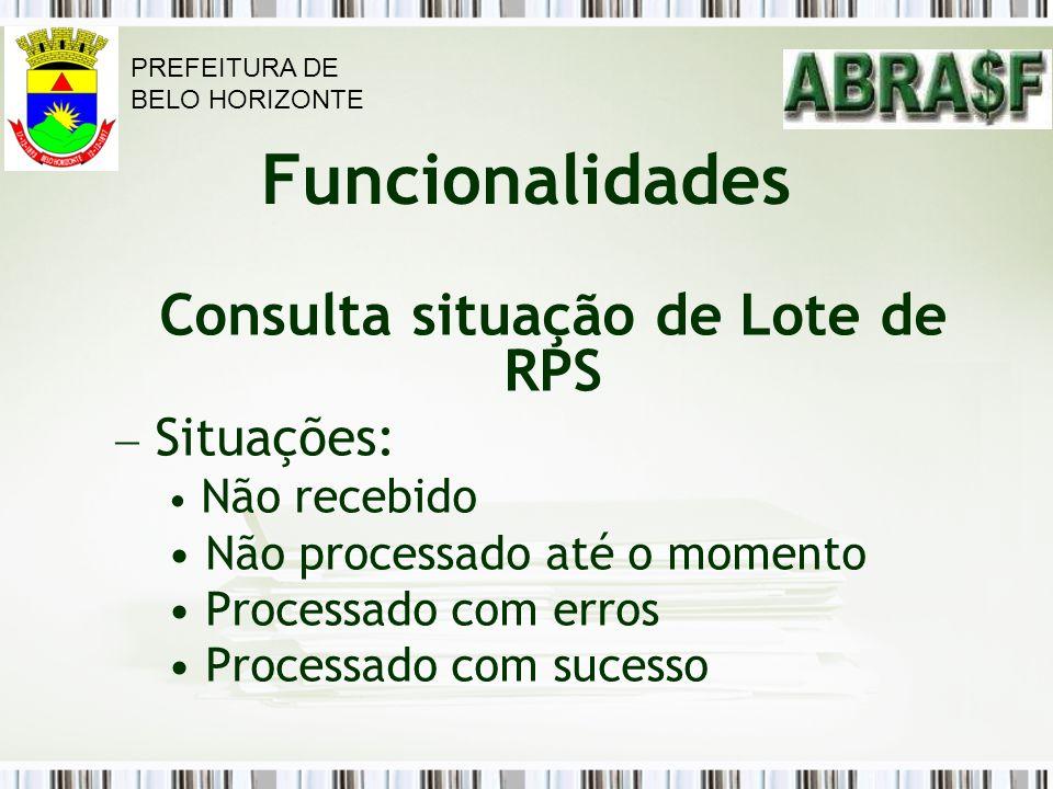Consulta situação de Lote de RPS