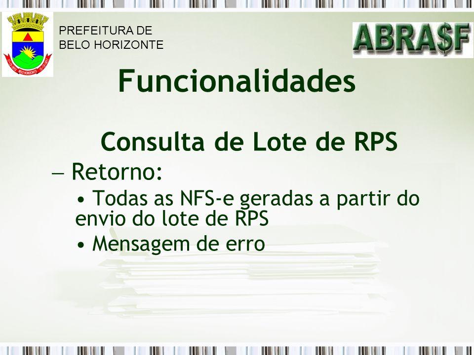 Consulta de Lote de RPS Retorno: Funcionalidades