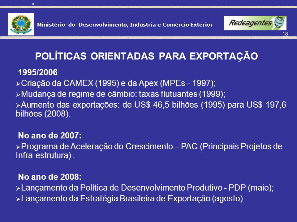 POLÍTICAS ORIENTADAS PARA EXPORTAÇÃO