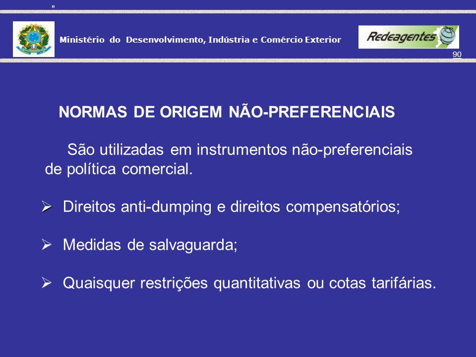NORMAS DE ORIGEM NÃO-PREFERENCIAIS