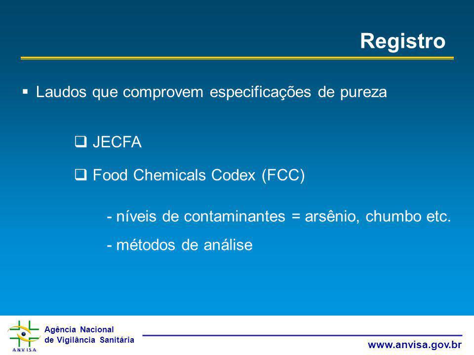 Registro Laudos que comprovem especificações de pureza JECFA