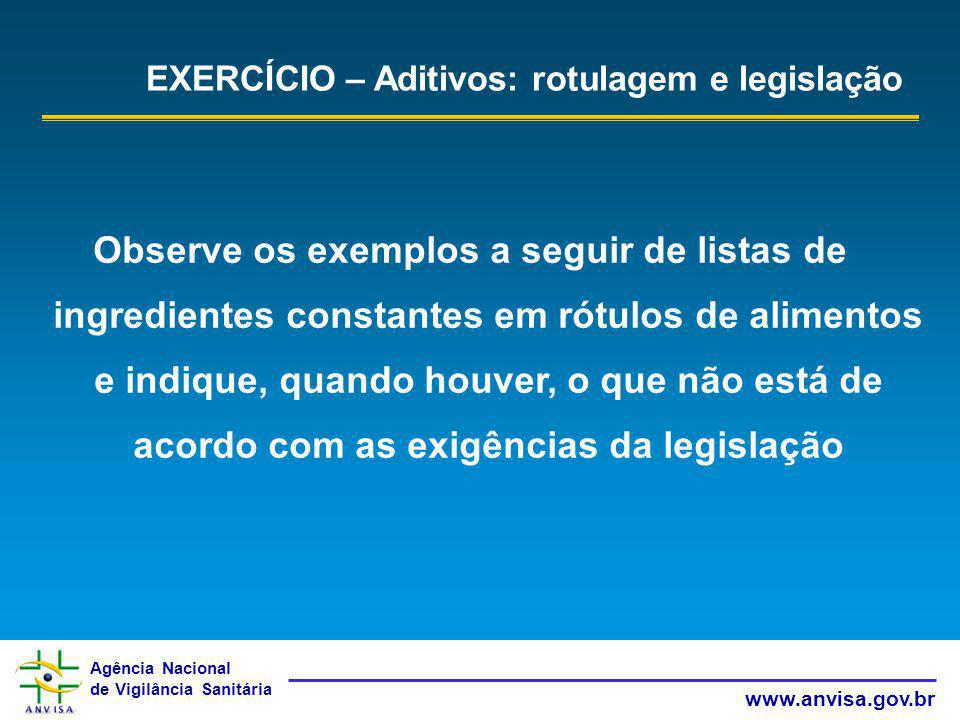 EXERCÍCIO – Aditivos: rotulagem e legislação