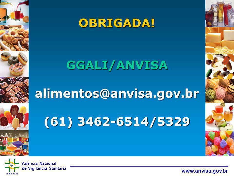 OBRIGADA! GGALI/ANVISA
