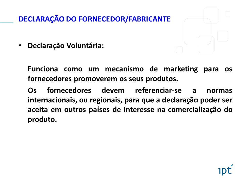 DECLARAÇÃO DO FORNECEDOR/FABRICANTE