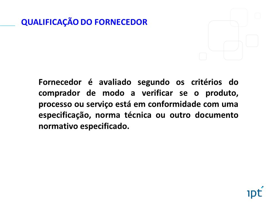 QUALIFICAÇÃO DO FORNECEDOR