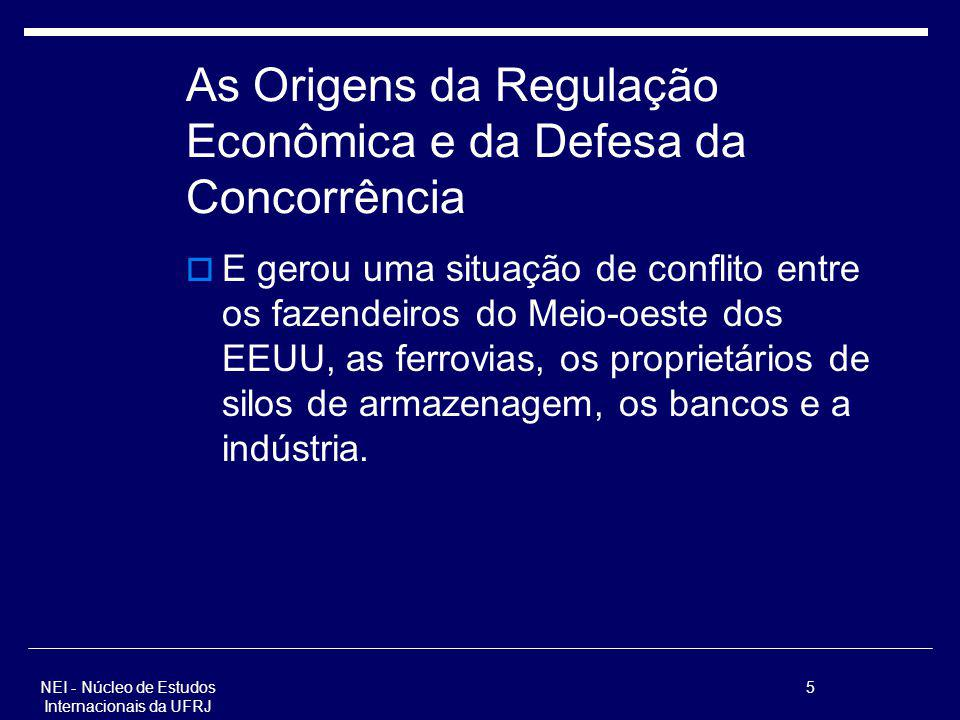 As Origens da Regulação Econômica e da Defesa da Concorrência