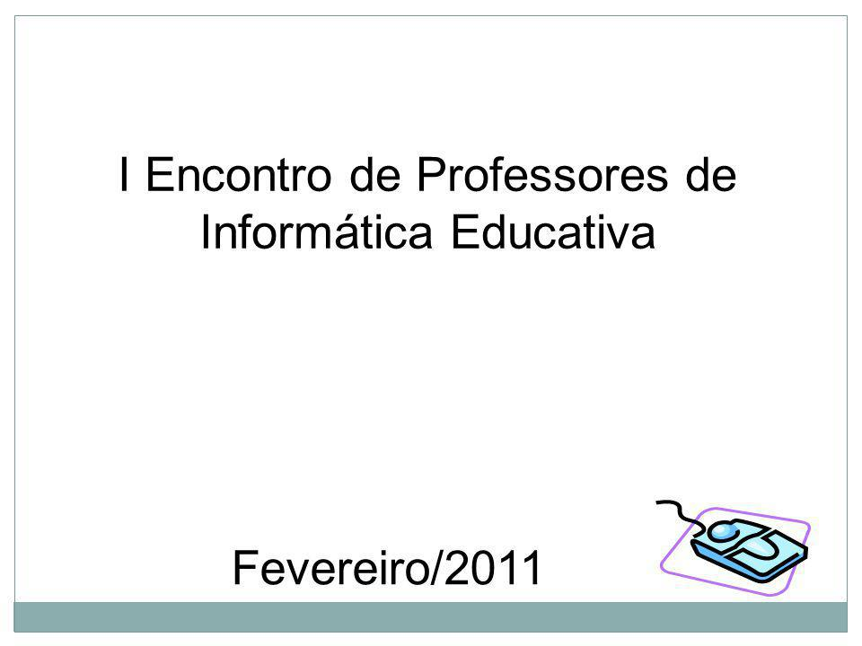 I Encontro de Professores de Informática Educativa