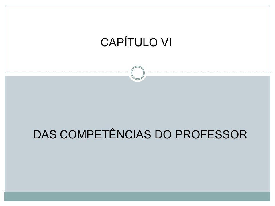 DAS COMPETÊNCIAS DO PROFESSOR