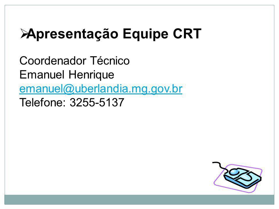 Apresentação Equipe CRT