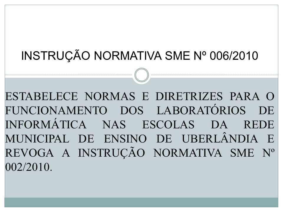 INSTRUÇÃO NORMATIVA SME Nº 006/2010