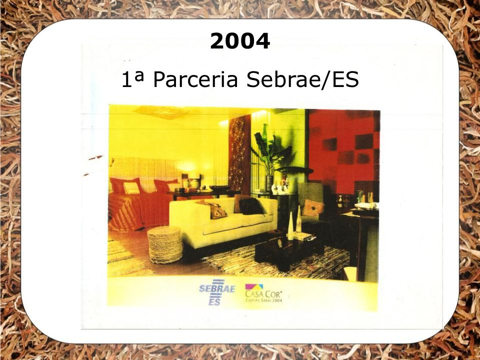 2004 1ª Parceria Sebrae/ES