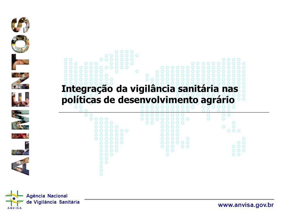 Integração da vigilância sanitária nas políticas de desenvolvimento agrário