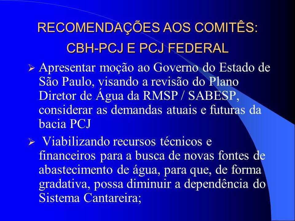 RECOMENDAÇÕES AOS COMITÊS: CBH-PCJ E PCJ FEDERAL