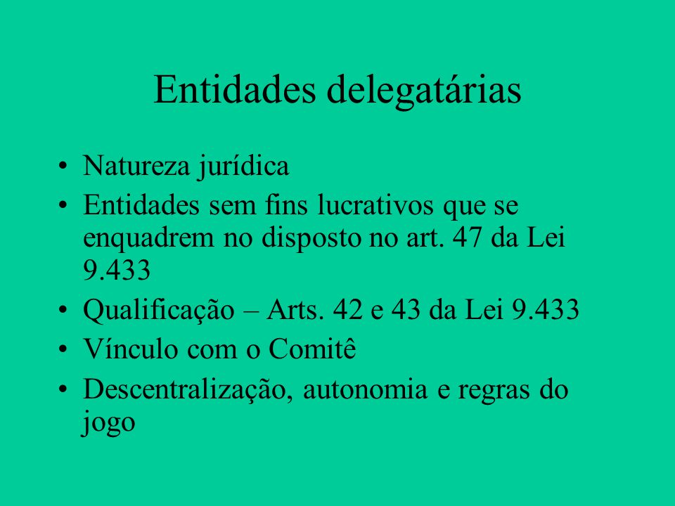 Entidades delegatárias