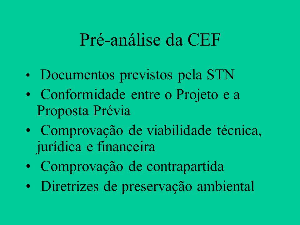 Pré-análise da CEF Conformidade entre o Projeto e a Proposta Prévia