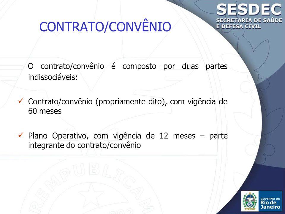 O contrato/convênio é composto por duas partes indissociáveis:
