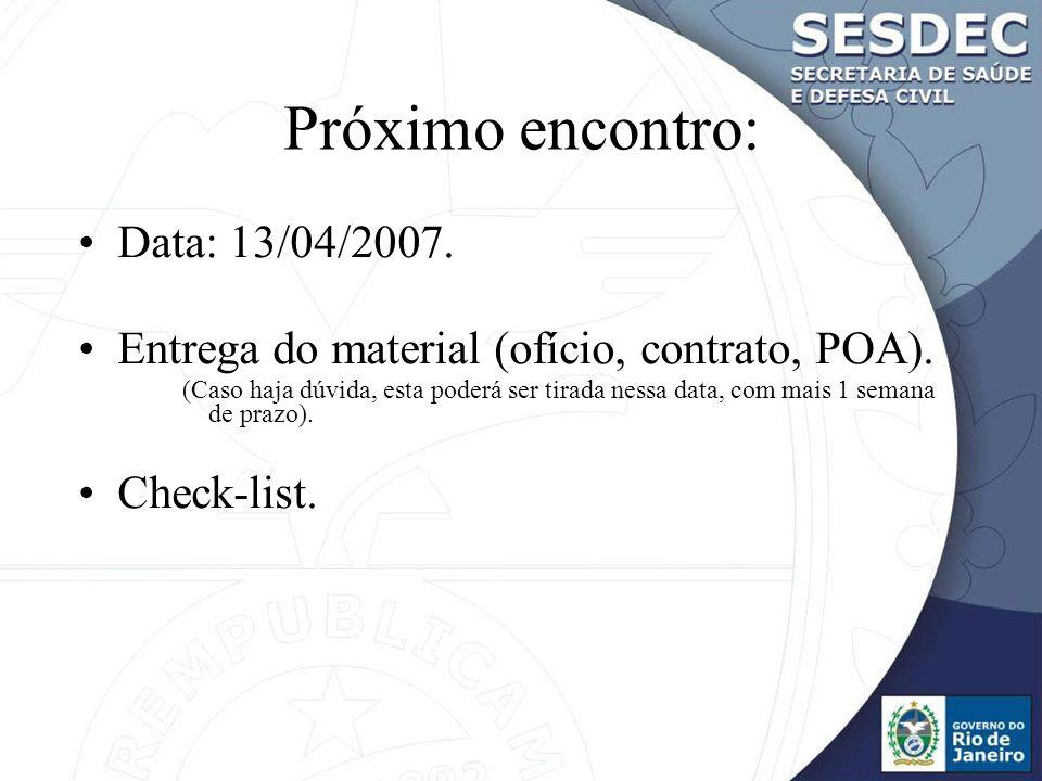 Próximo encontro: Data: 13/04/2007.