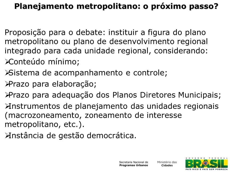 Planejamento metropolitano: o próximo passo