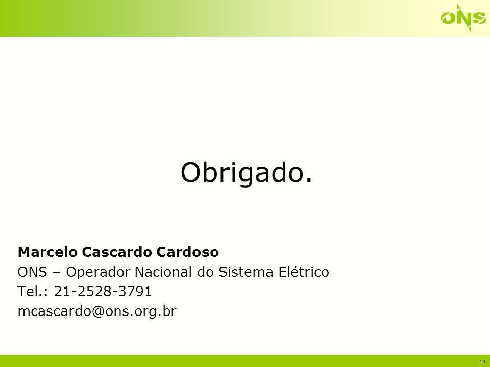 Obrigado. Marcelo Cascardo Cardoso