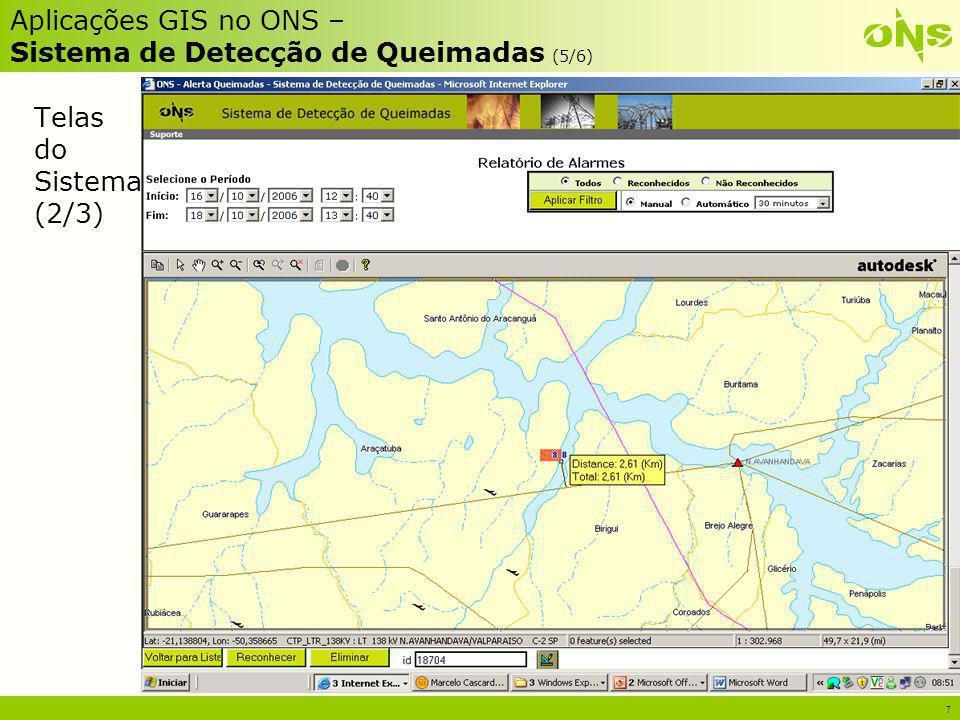 Aplicações GIS no ONS – Sistema de Detecção de Queimadas (5/6)