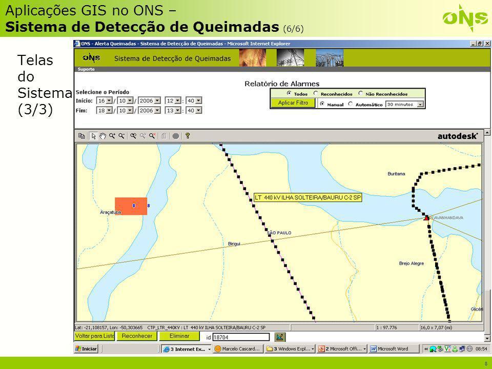 Aplicações GIS no ONS – Sistema de Detecção de Queimadas (6/6)