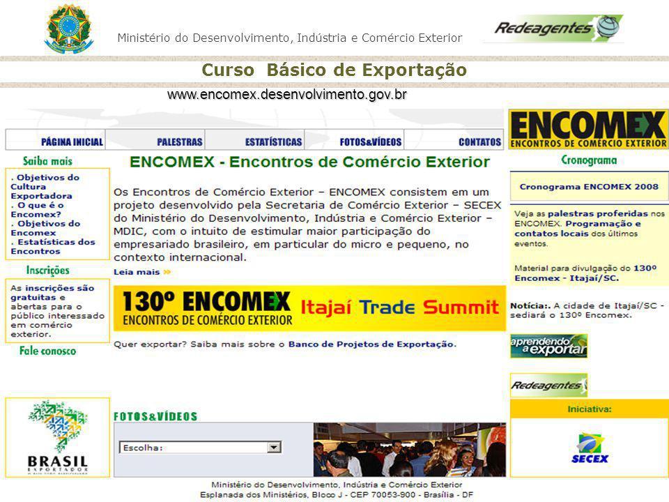 www.encomex.desenvolvimento.gov.br Atualizar a tela, sem e-mail aberto. F 11.