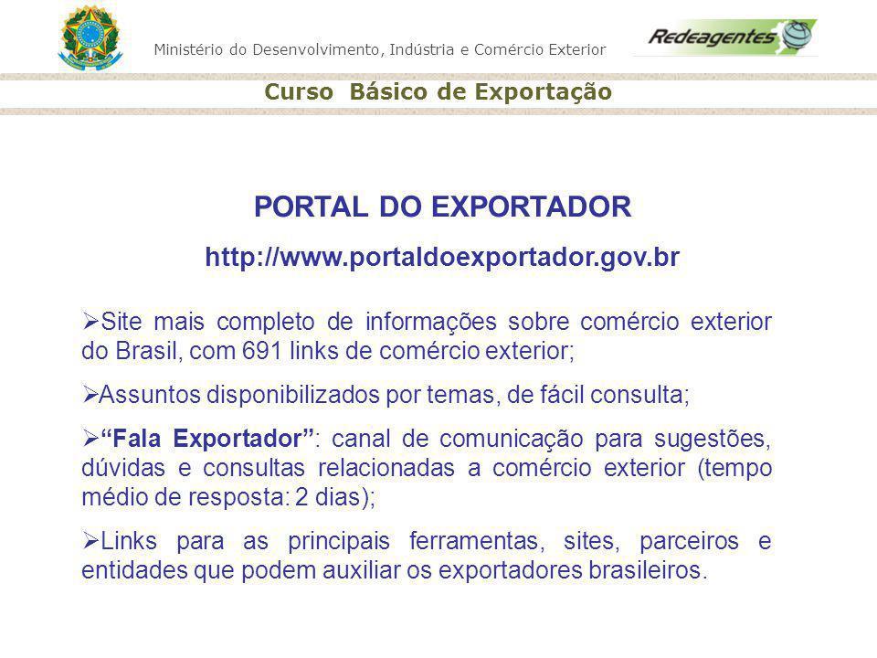 PORTAL DO EXPORTADOR http://www.portaldoexportador.gov.br