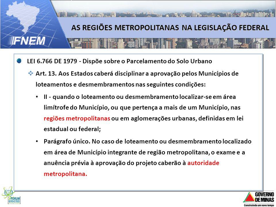 AS REGIÕES METROPOLITANAS NA LEGISLAÇÃO FEDERAL