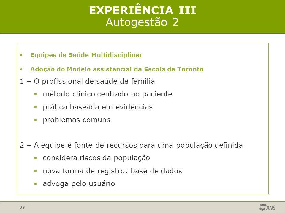 EXPERIÊNCIA III Autogestão 2