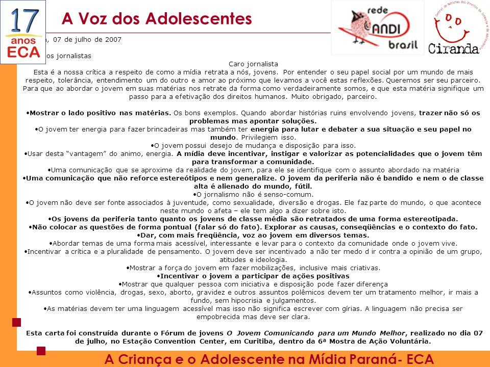 A Voz dos Adolescentes A Criança e o Adolescente na Mídia Paraná- ECA