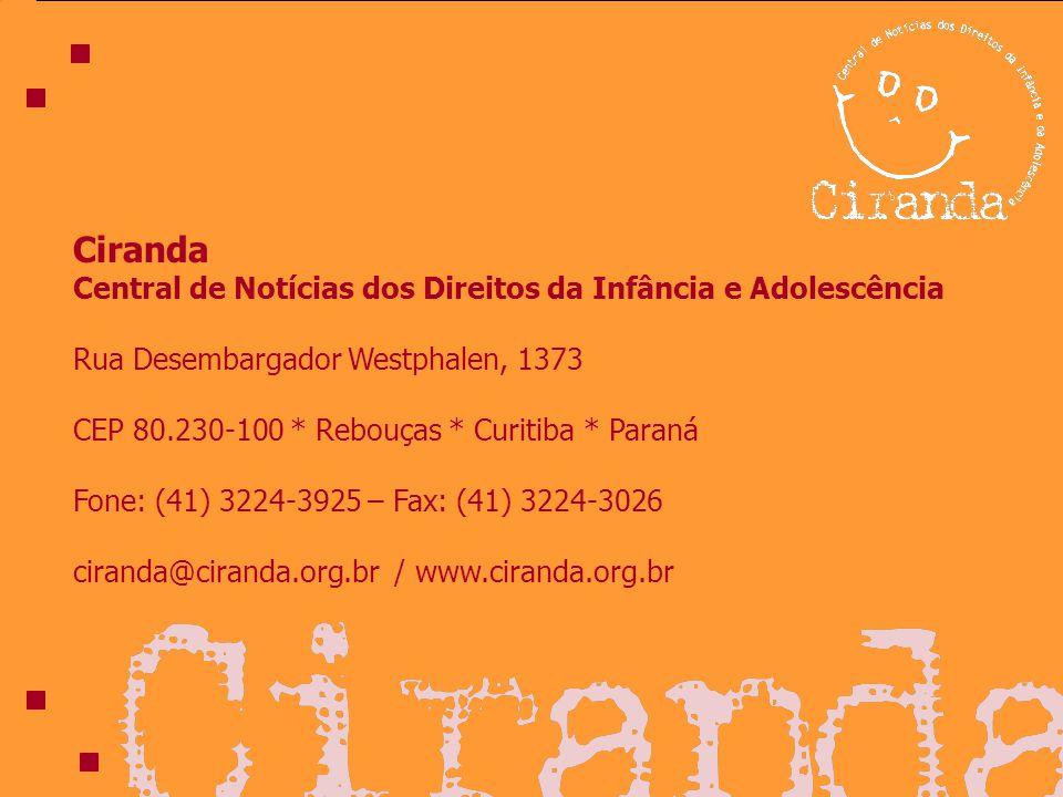 Ciranda Central de Notícias dos Direitos da Infância e Adolescência