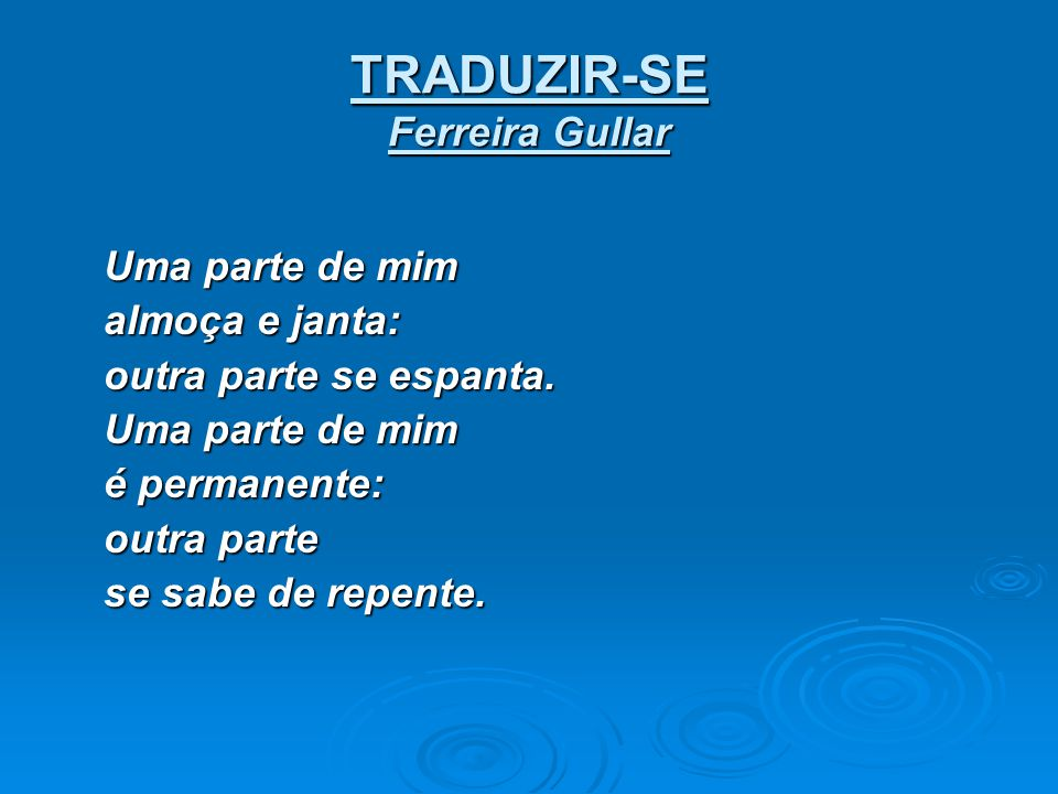 TRADUZIR-SE Ferreira Gullar