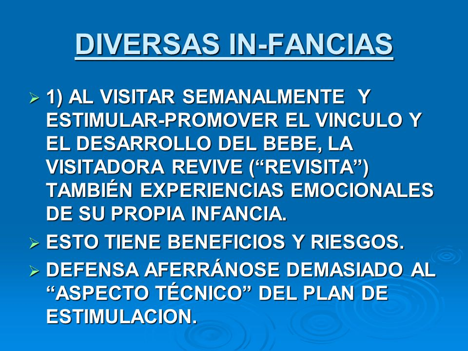 DIVERSAS IN-FANCIAS