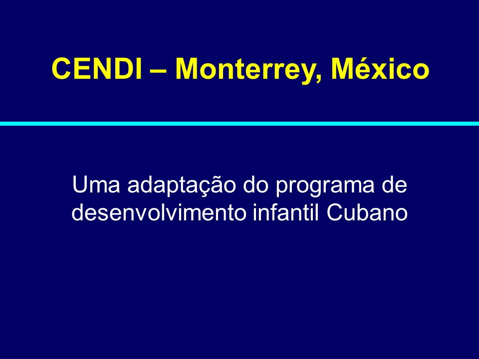 CENDI – Monterrey, México