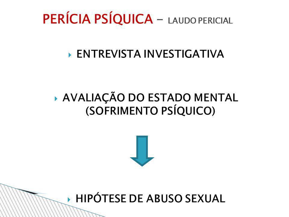 PERÍCIA PSÍQUICA - LAUDO PERICIAL