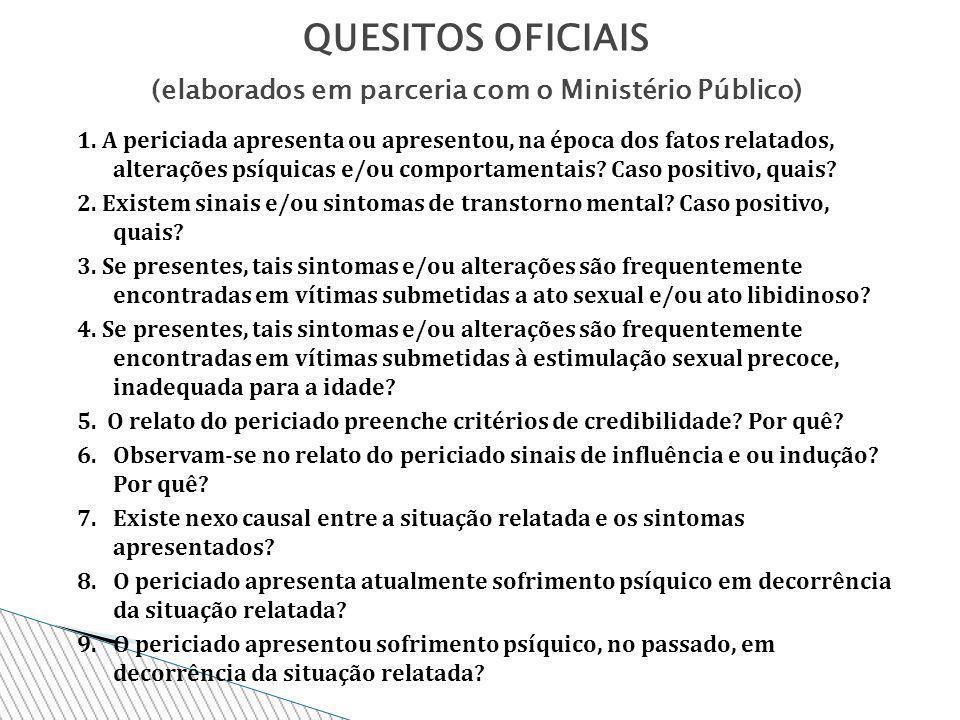 QUESITOS OFICIAIS (elaborados em parceria com o Ministério Público)