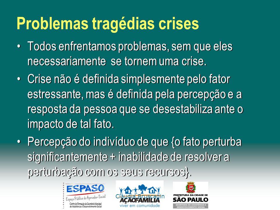 Problemas tragédias crises