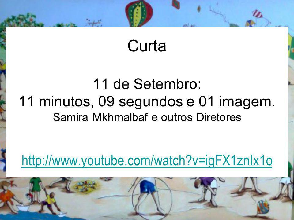 Curta 11 de Setembro: 11 minutos, 09 segundos e 01 imagem