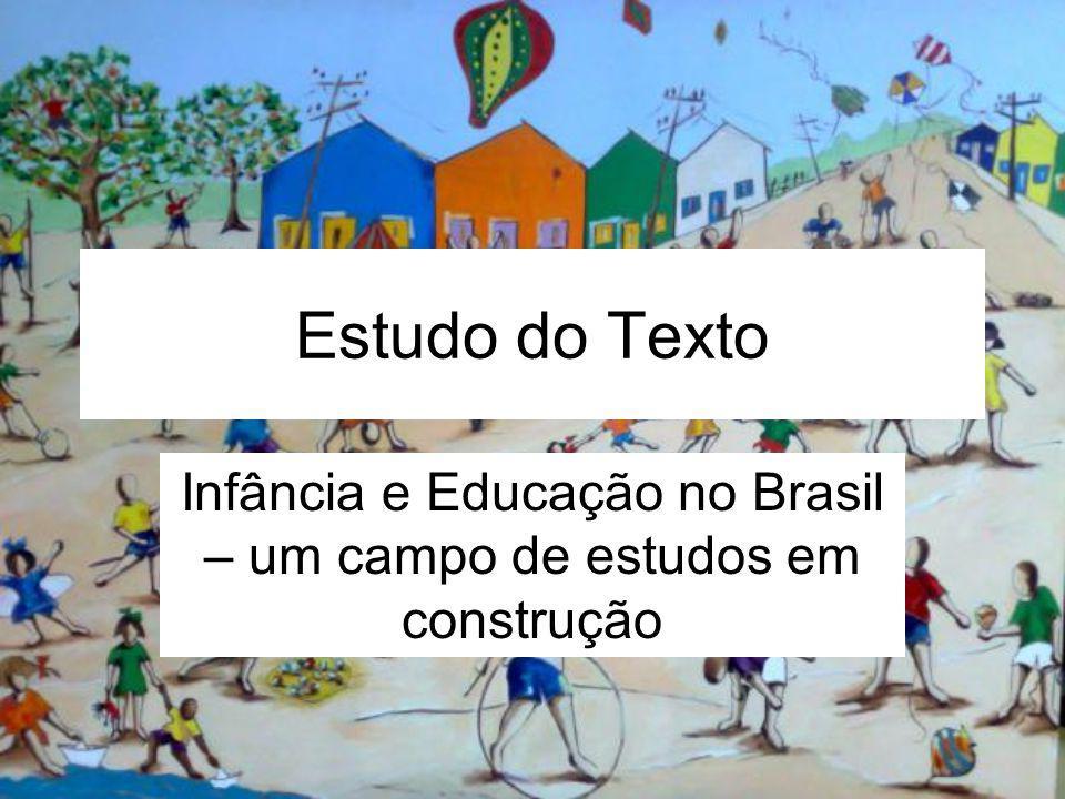 Infância e Educação no Brasil – um campo de estudos em construção