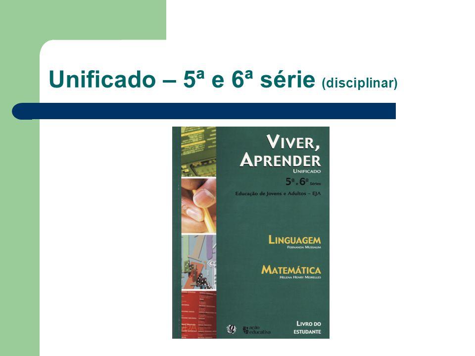 Unificado – 5ª e 6ª série (disciplinar)
