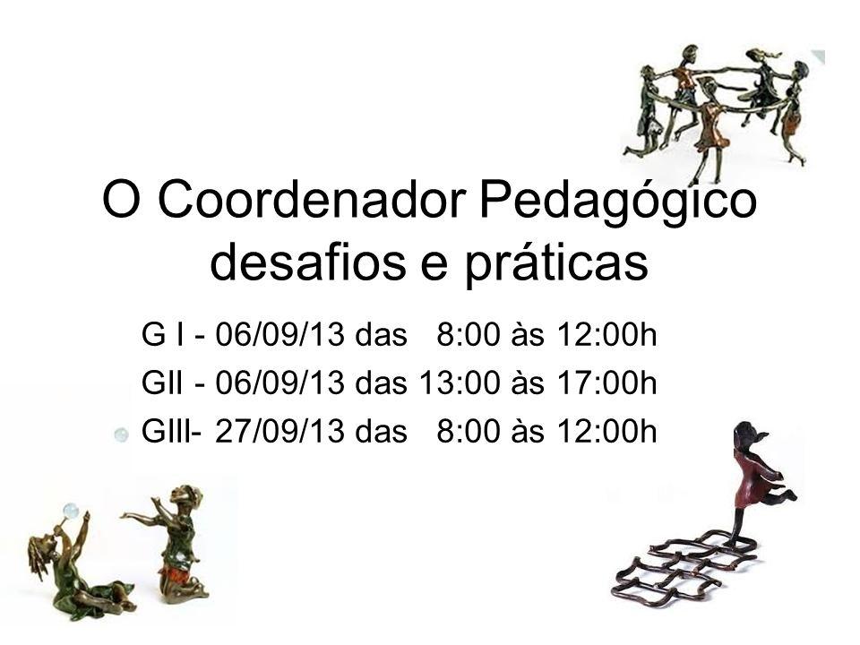 O Coordenador Pedagógico desafios e práticas