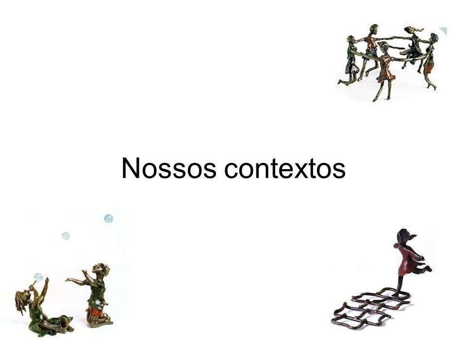 Nossos contextos