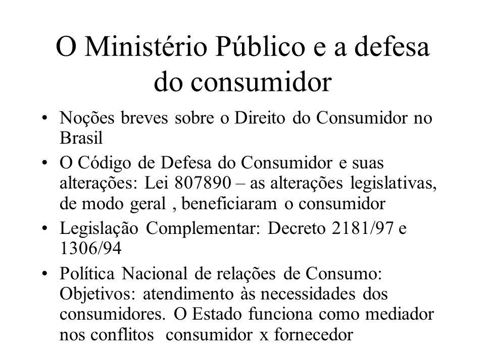 O Ministério Público e a defesa do consumidor