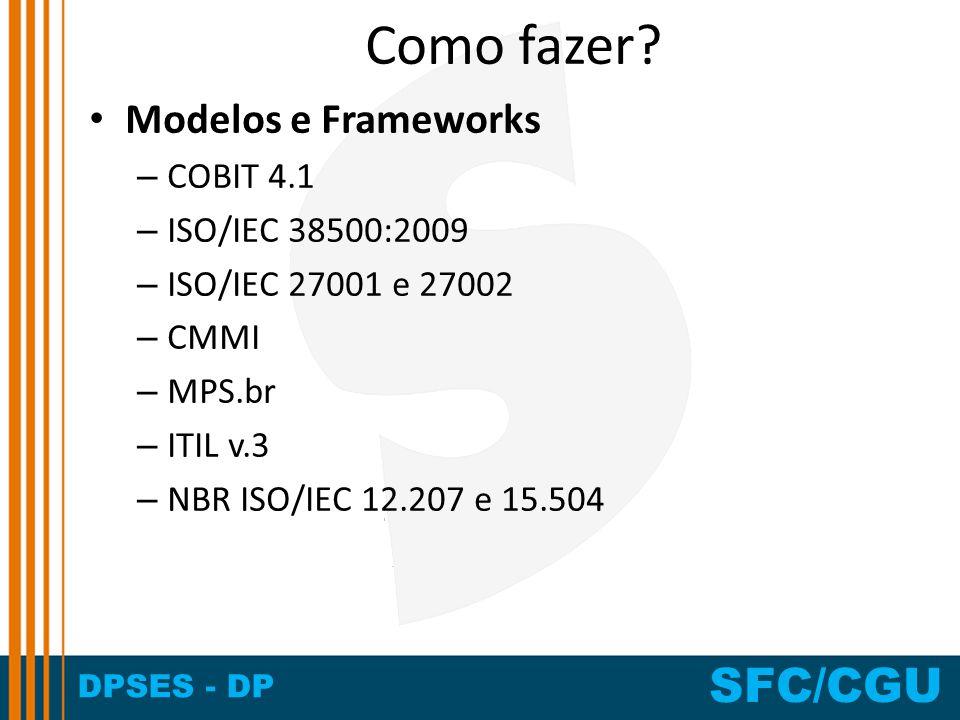 Como fazer Modelos e Frameworks COBIT 4.1 ISO/IEC 38500:2009