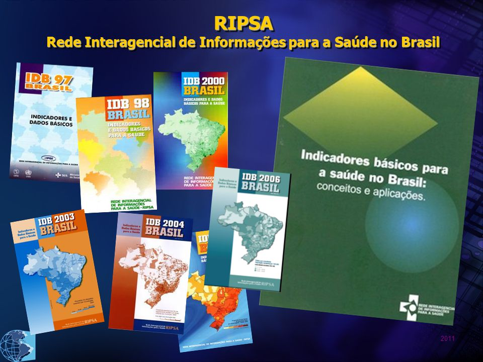 RIPSA Rede Interagencial de Informações para a Saúde no Brasil