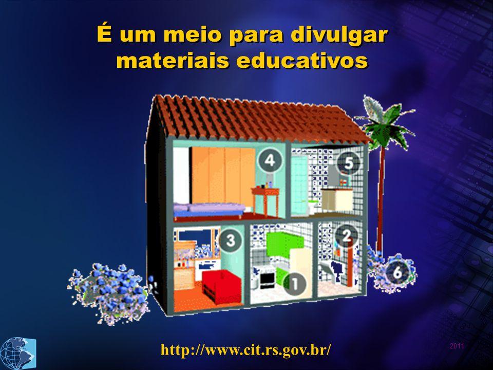 É um meio para divulgar materiais educativos