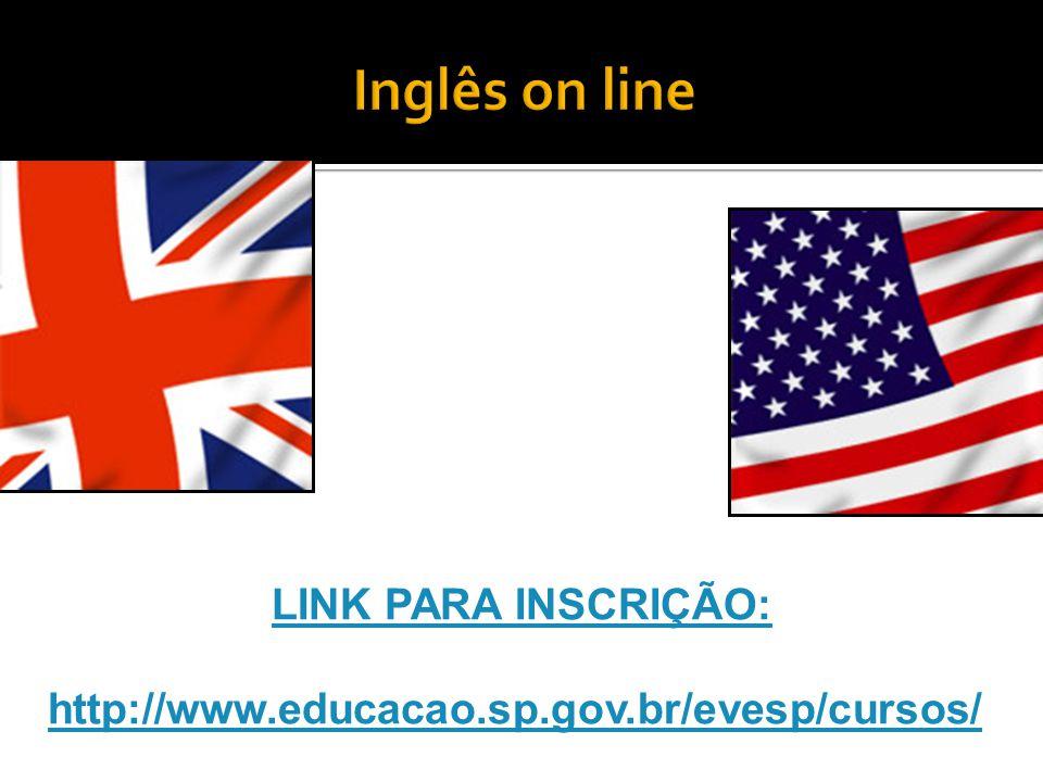 Inglês on line LINK PARA INSCRIÇÃO: