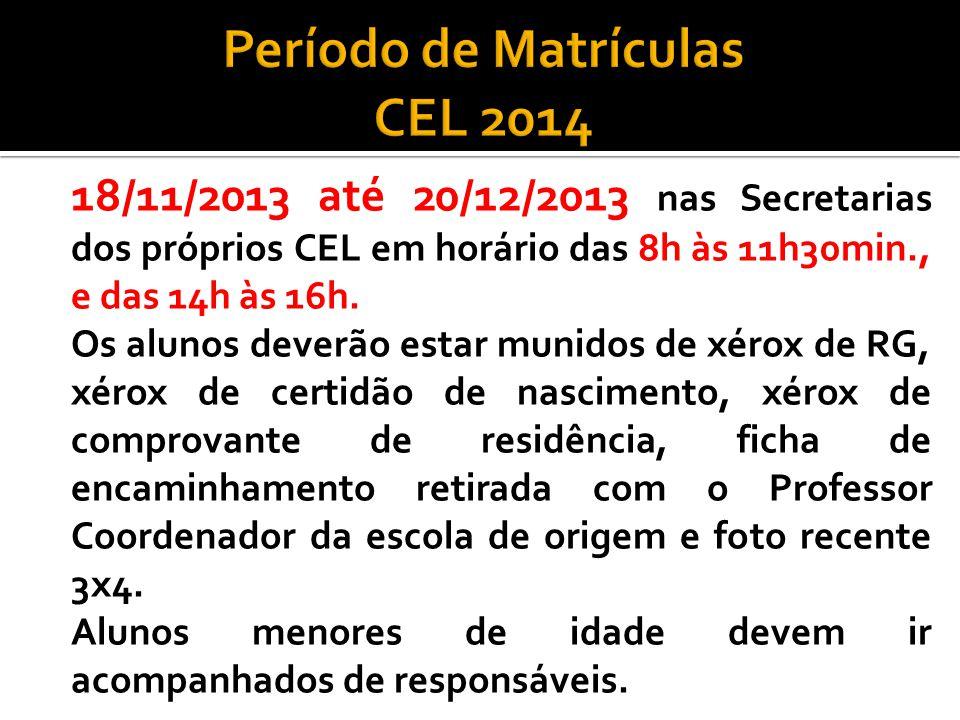 Período de Matrículas CEL 2014